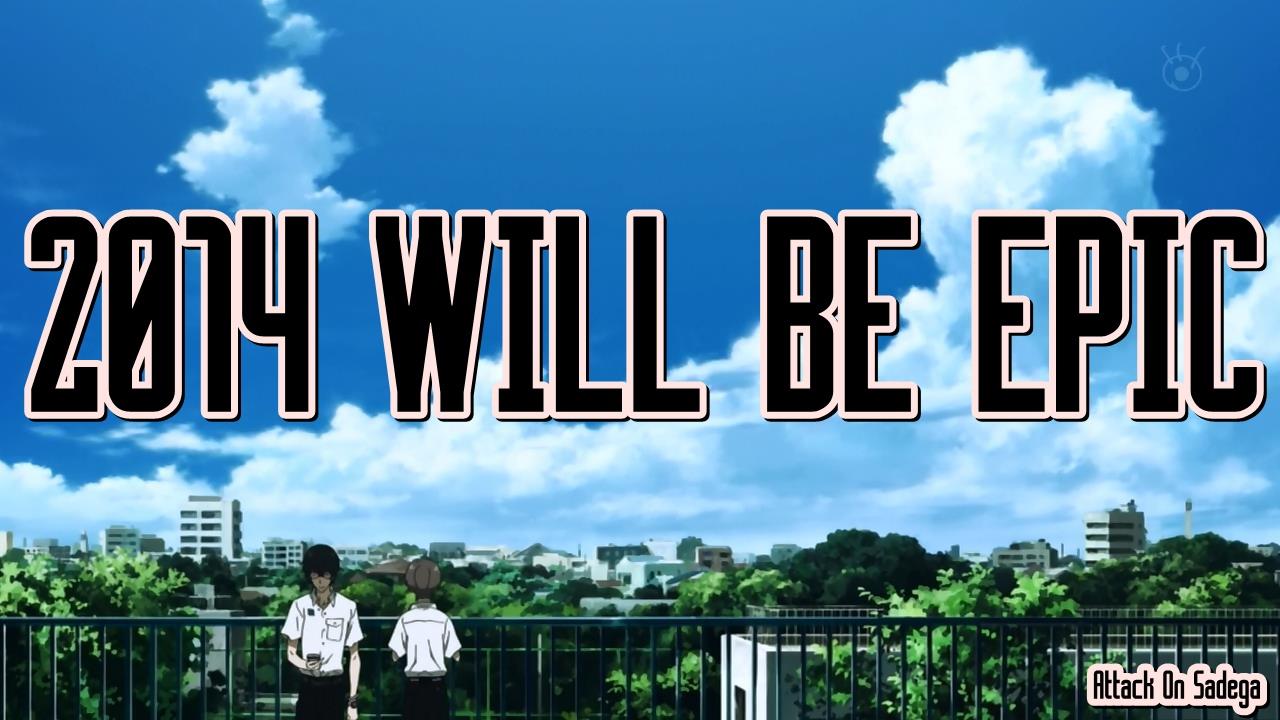 Tahun 2014 Telah Kita Lewati Bersamabanyak Kenangan Dan Kejadian Yang Terjadi Pada Juga Memberikan Banyak Judul Anime